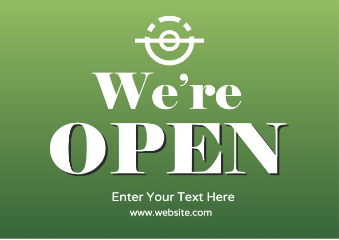 We're open green poster