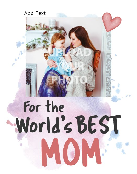 For the World's Best Mom