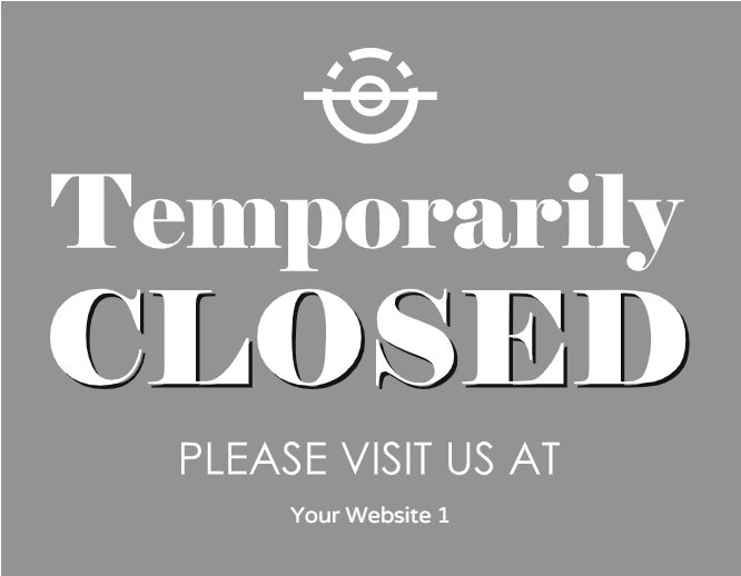 Temporarily closed gray
