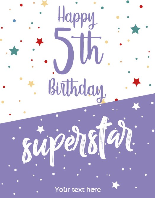 5th Birtday Greeting for Superstar
