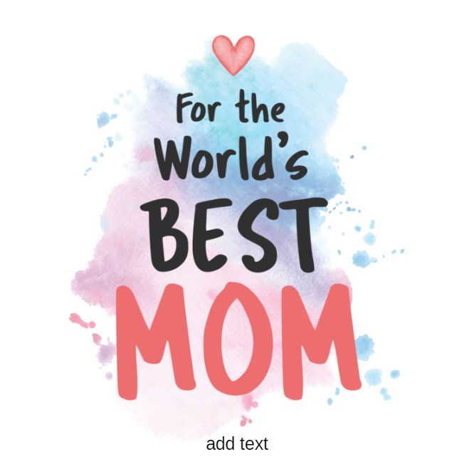 For the best mom